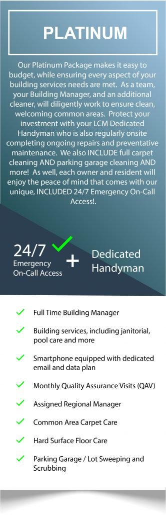Click to read more about our Platinum Condominium Services